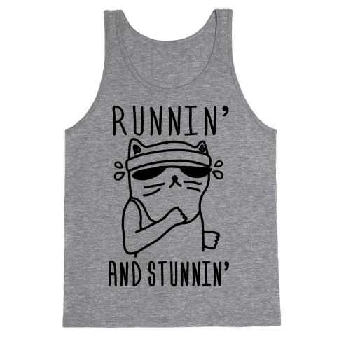 Runnin' And Stunnin' Cat Tank Top