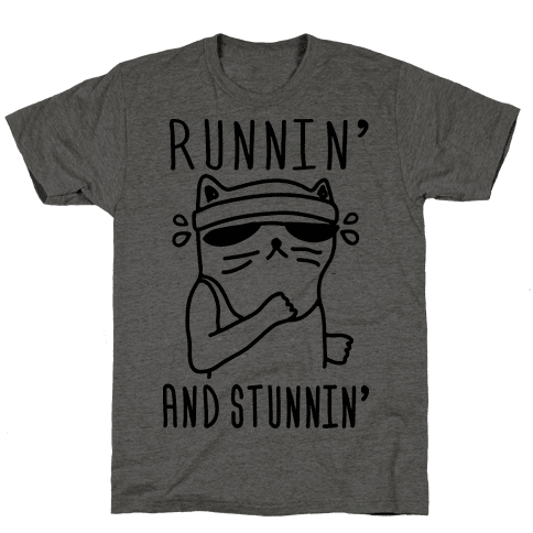 Runnin' And Stunnin' Cat