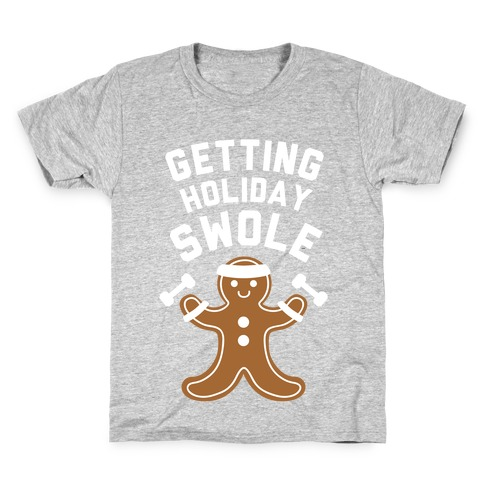 Getting Holiday Swole Kids T-Shirt