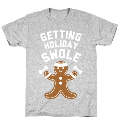 Getting Holiday Swole Mens T-Shirt