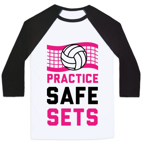 Practice Safe Sets Baseball Tee