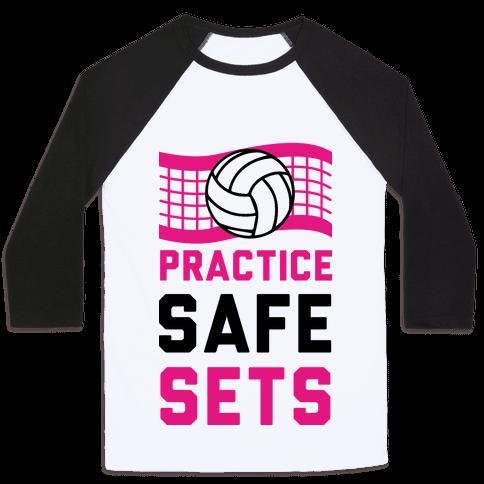 Practice Safe Sets Baseball Tee