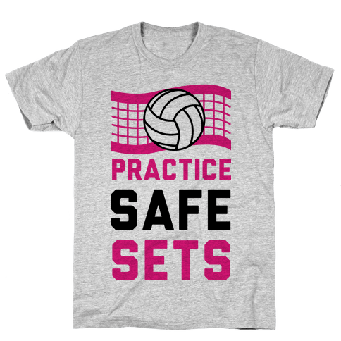 Practice Safe Sets Mens T-Shirt