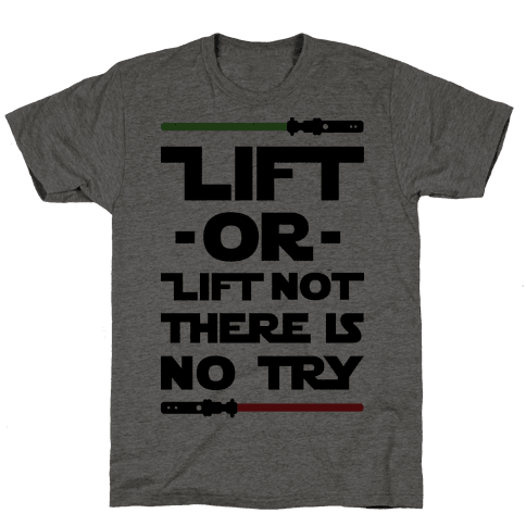 Lift or Lift Not There is No Try