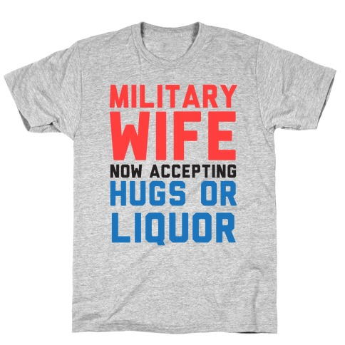 Hugs or Liquor (Military Baseball Tee) T-Shirt