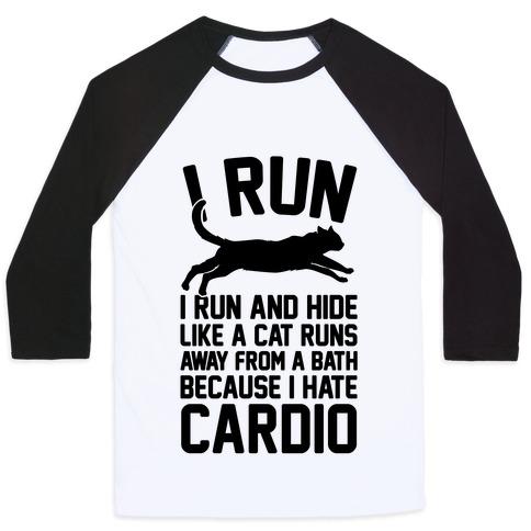I Run Like A Cat Baseball Tee