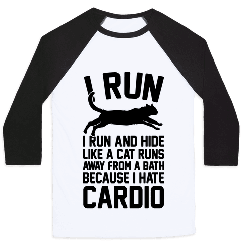 I Run Like A Cat Baseball Tee