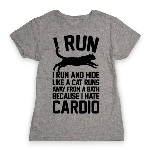 I Run Like A Cat Womens T-Shirt
