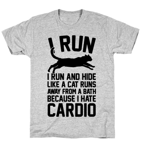 I Run Like A Cat T-Shirt