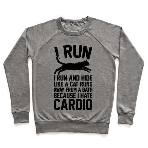 I Run Like A Cat Pullover