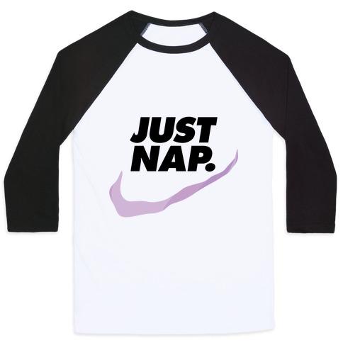 Just Nap Baseball Tee