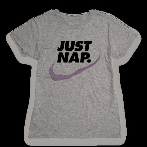 Just Nap Womens T-Shirt
