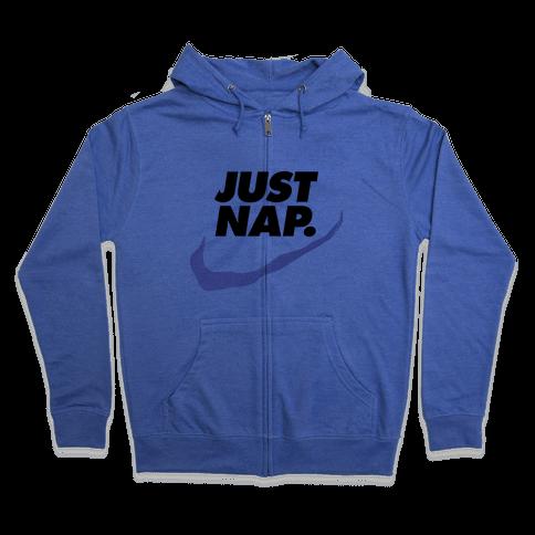 Just Nap Zip Hoodie
