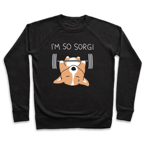 I'm So Sorgi Corgi Pullover