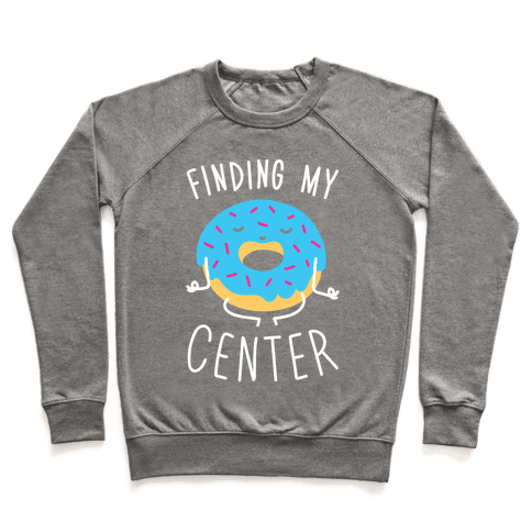 Finding My Center Pullover