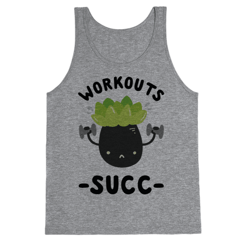 Workouts Succ Tank Top