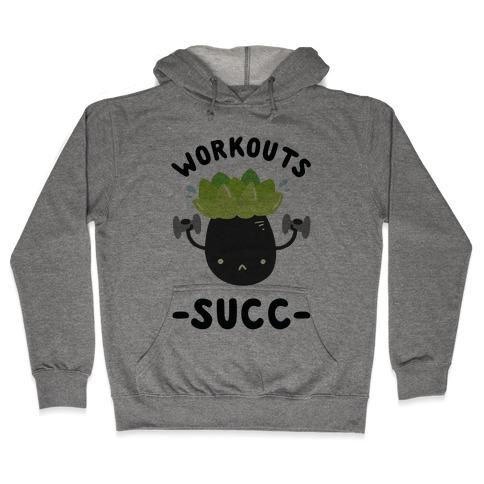 Workouts Succ Hooded Sweatshirt