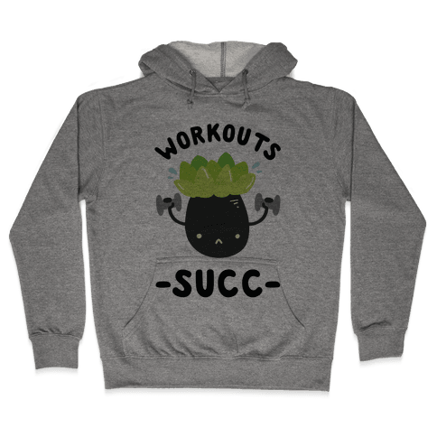 Workouts Succ Hooded Sweatshirt