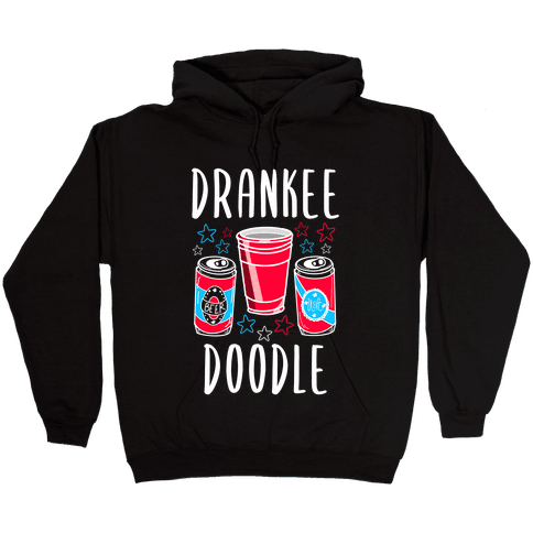 Drankee Doodle Hooded Sweatshirt