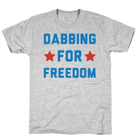 Dabbing For Freedom T-Shirt