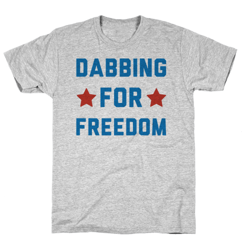 Dabbing For Freedom Mens/Unisex T-Shirt