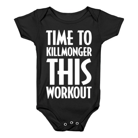 Time To Killmonger This Workout Baby Onesy