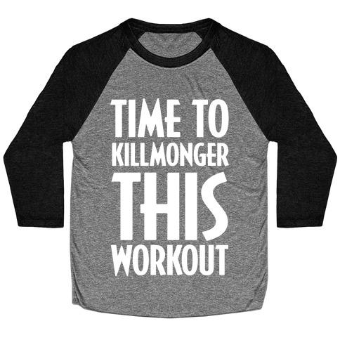 Time To Killmonger This Workout Baseball Tee