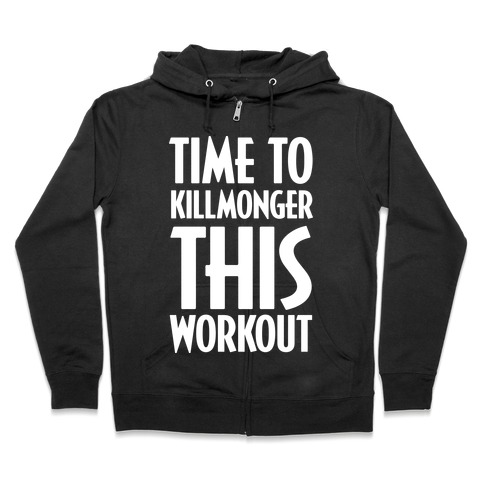 Time To Killmonger This Workout Zip Hoodie