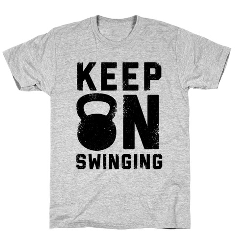 Keep On Swinging Mens T-Shirt