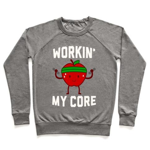 Workin' My Core Pullover