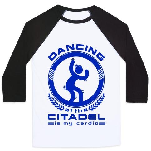 Dancing at the Citadel is my Cardio Baseball Tee