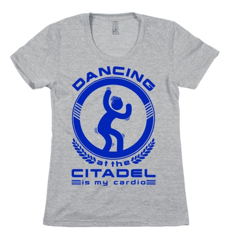 Dancing at the Citadel is my Cardio Womens T-Shirt