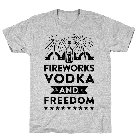 Fireworks Vodka and Freedom Mens T-Shirt