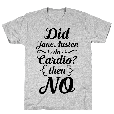 Jane Austen Cardio Mens T-Shirt