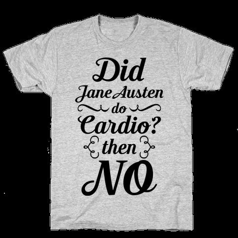 Jane Austen Cardio Mens/Unisex T-Shirt