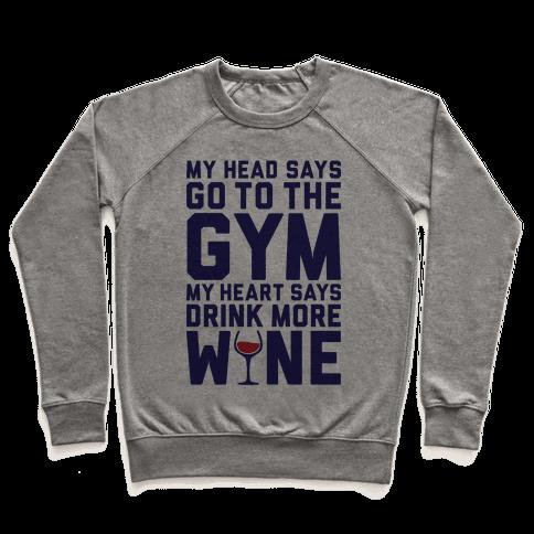 Gym Versus Wine Pullover