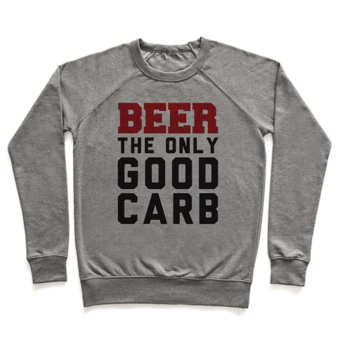 Beer: The Only Good Carb Pullover