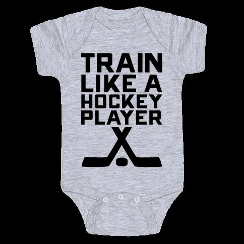 Train Like a Hockey Player Baby Onesy