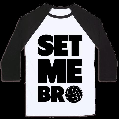 Set Me Bro Baseball Tee