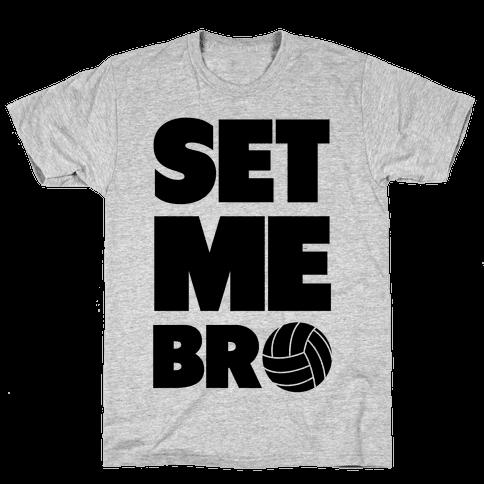 Set Me Bro Mens T-Shirt