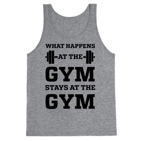 What Happens At The Gym Stays At The Gym