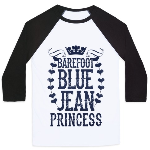 Barefoot Blue Jean Princess Baseball Tee