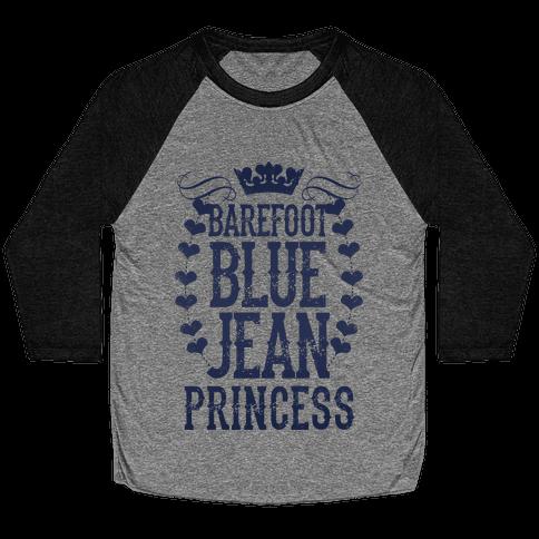Barefoot Blue Jean Princess Baseball Tee