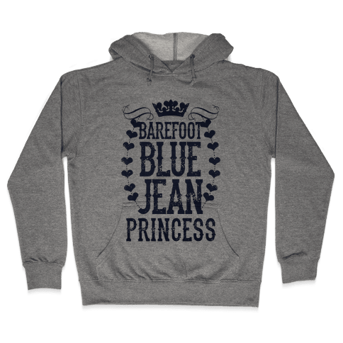 Barefoot Blue Jean Princess Hooded Sweatshirt