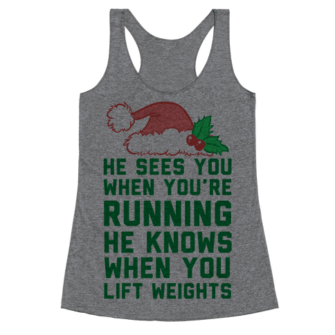 He Sees You Racerback Tank Top