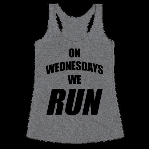 On Wednesdays We Run Racerback Tank Top