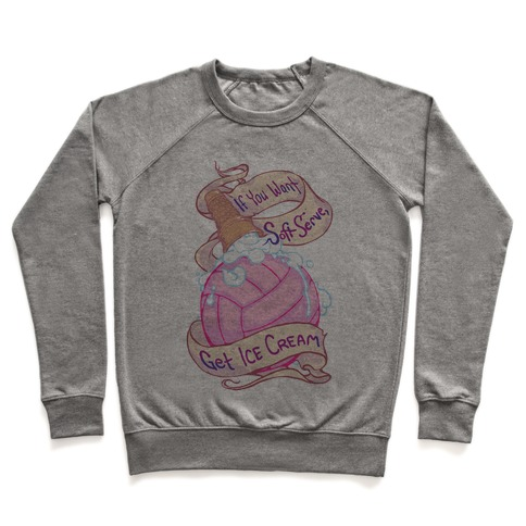 If You Want Soft Serve, Get Ice Cream Pullover