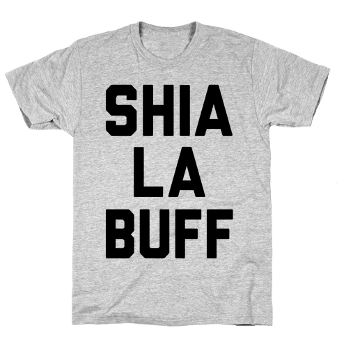 Shia La Buff Mens T-Shirt