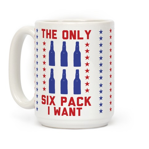 The Only Six Pack I Want Beer Coffee Mug