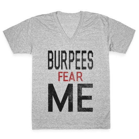 Burpees fear ME (tank) V-Neck Tee Shirt
